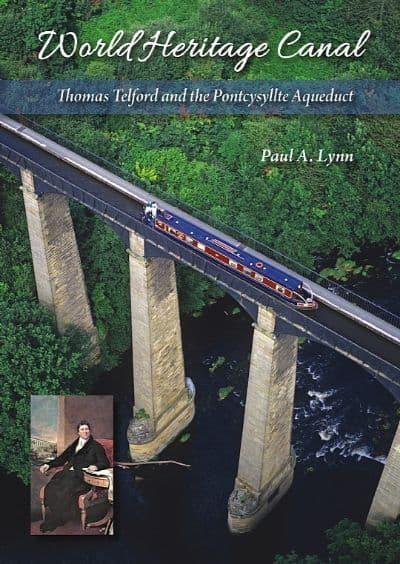 Thomas Telford and the Pontcysyllte Aqueduct