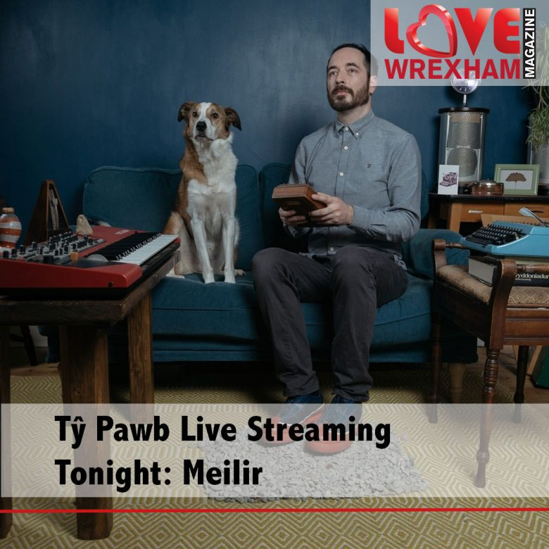 Tŷ Pawb Live Streaming: Meilir